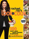 Cover image for Rachael Ray's Look + Cook