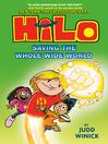 Hilo. Book 2, Saving the whole wide world