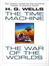 The Time Machine & War of the Worlds
