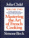 Cover image for Mastering the Art of French Cooking, Volume 2