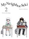 My Neighbor Seki 2 [electronic resource]