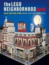 Cover image for The LEGO Neighborhood Book