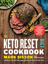 Cover image for The Keto Reset Diet Cookbook