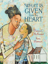 What Is Given from the Heart [electronic resource]