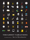 The Ghost Variations
