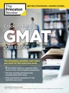 Cracking the GMAT With 2 Computer-Adaptive Practice Tests, 2018 Edition
