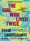 The Girl Who Lived Twice [EBOOK]