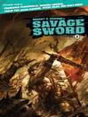 Robert E. Howard's Savage Sword, Volume 2