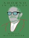 Adorno in Naples