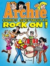 Archie Comics Spectacular: Rock On! cover