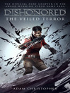 Dishonored--The Veiled Terror