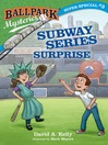Ballpark Mysteries Super Special #3