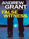 False witness : a novel