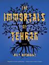 Immortals of Tehran