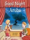 Good Night Aruba