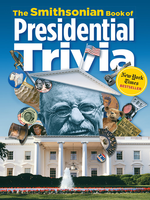 Cover image for The Smithsonian Book of Presidential Trivia