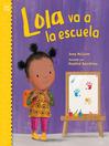 Lola va a la escuela