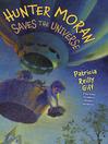 Hunter Moran Saves the Universe