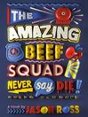 The Amazing Beef Squad