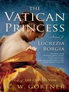 Cover image for The Vatican Princess
