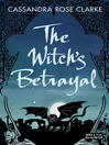 Cover image for The Witch's Betrayal