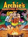 Archie's Campfire Stories