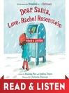 Dear Santa, Love, Rachel Rosenstein [electronic resource]