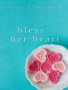 Bless Her Heart