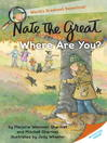 Cover image for Nate the Great, Where Are You?