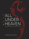 Cover image for All Under Heaven