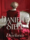 The duchess [eBook] : a novel