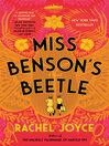Miss Benson's Beetle [electronic resource]