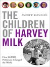 The Children of Harvey Milk