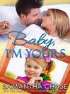 Baby, I'm Yours [electronic resource]