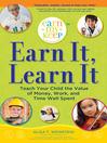 Earn It, Learn It [electronic resource]