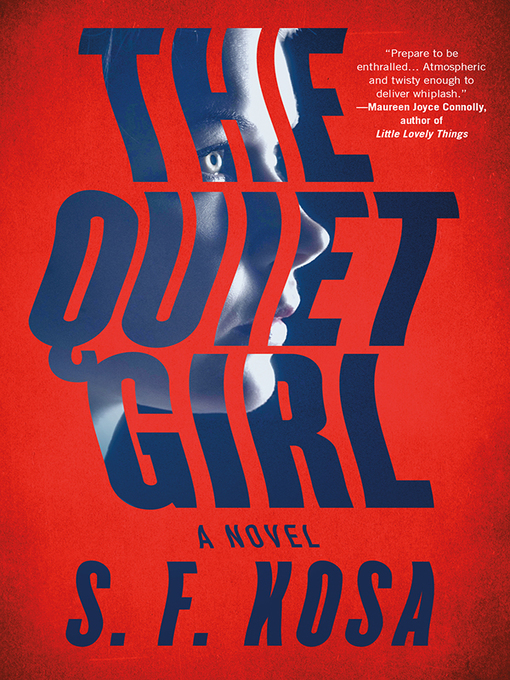 The Quiet Girl [electronic resource]
