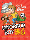 Dinosaur Boy Saves Mars.