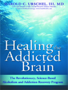 Healing the addicted brain [eBook]