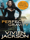 Perfect Gravity [electronic resource]