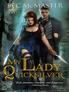 Cover image for My Lady Quicksilver