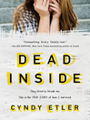 The dead inside [eBook] : a true story