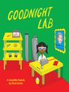 Goodnight Lab [electronic resource]
