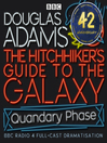 Cover image for Hitchhiker's Guide to the Galaxy: The Quandary Phase