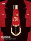 Life and fate. The complete series