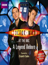 Cover image for Doctor Who At the BBC--A Legend Reborn