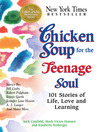 Chicken Soup for the Teenage Soul I