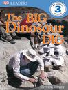 The Big Dinosaur Dig