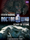Book 1-- Heart of Stone / Death Riders