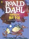 Cover image for Fantastic Mr Fox