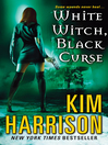 Cover image for White Witch, Black Curse